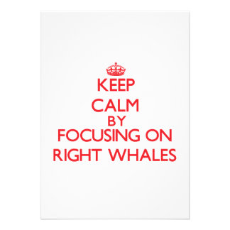 Keep calm by focusing on Right Whales Custom Invites