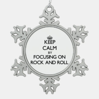 Keep Calm by focusing on Rock And Roll Snowflake Pewter Christmas Ornament