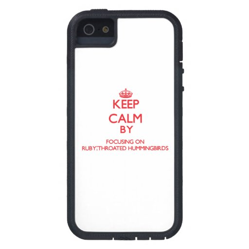 Keep calm by focusing on Ruby-Throated Hummingbird iPhone 5 Covers