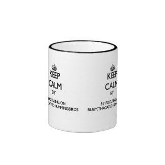 Keep calm by focusing on Ruby-Throated Hummingbird Ringer Coffee Mug