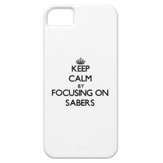 Keep Calm by focusing on Sabers iPhone 5 Case