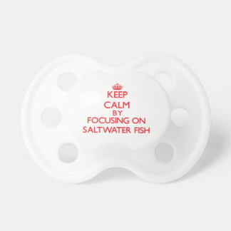 Keep calm by focusing on Saltwater Fish Pacifier