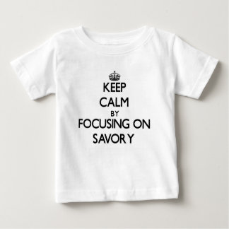 Keep Calm by focusing on Savory T Shirts