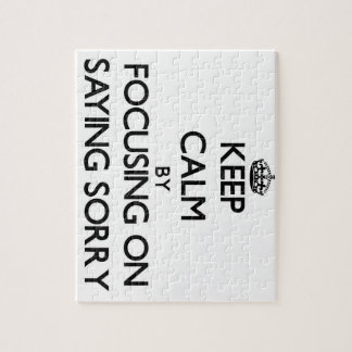 Keep Calm by focusing on Saying Sorry Puzzles