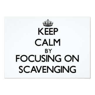 Keep Calm by focusing on Scavenging Custom Announcement