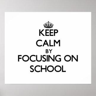 Keep Calm by focusing on School Print
