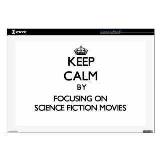 """Keep Calm by focusing on Science Fiction Movies 17"""" Laptop Decals"""