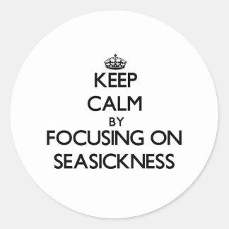 Keep Calm by focusing on Seasickness Sticker