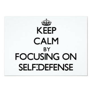Keep Calm by focusing on Self-Defense Personalized Invites