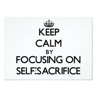 Keep Calm by focusing on Self-Sacrifice Invites