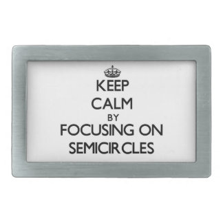 Keep Calm by focusing on Semicircles Belt Buckle