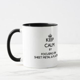 Keep calm by focusing on Sheet Metal & Plastics Mug