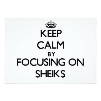 Keep Calm by focusing on Sheiks 5x7 Paper Invitation Card
