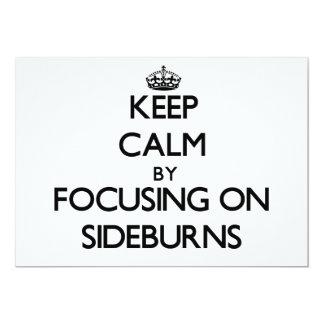 "Keep Calm by focusing on Sideburns 5"" X 7"" Invitation Card"