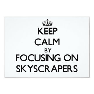 Keep Calm by focusing on Skyscrapers Announcement
