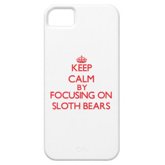 Keep calm by focusing on Sloth Bears iPhone 5/5S Case