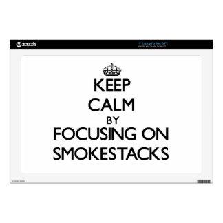 "Keep Calm by focusing on Smokestacks Skin For 17"" Laptop"