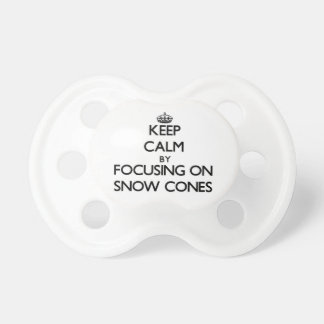 Keep Calm by focusing on Snow Cones Baby Pacifiers