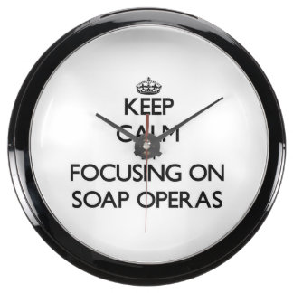 Keep Calm by focusing on Soap Operas Aquarium Clocks