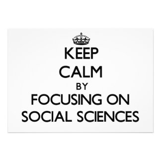 Keep calm by focusing on Social Sciences Personalized Announcement