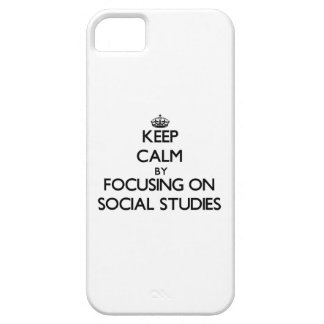 Keep Calm by focusing on Social Studies iPhone 5/5S Covers