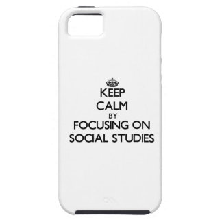 Keep Calm by focusing on Social Studies iPhone 5 Cases
