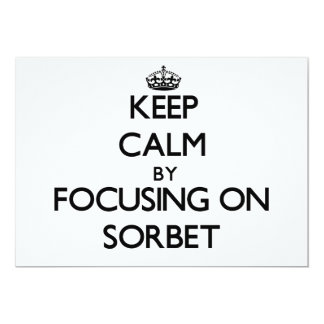 Keep Calm by focusing on Sorbet Custom Invitations