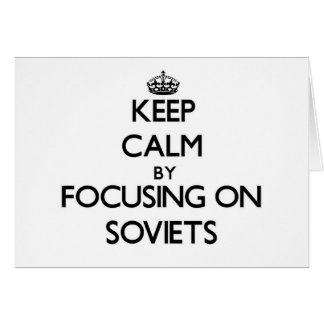 Keep Calm by focusing on Soviets Stationery Note Card