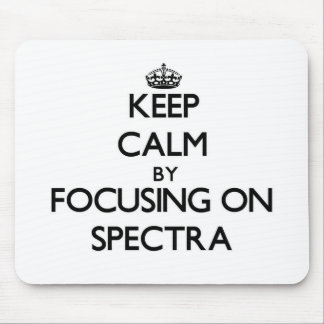 Keep Calm by focusing on Spectra Mouse Pad