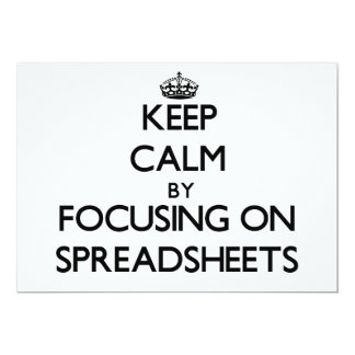 Keep Calm by focusing on Spreadsheets Custom Announcement