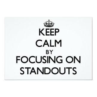 Keep Calm by focusing on Standouts 5x7 Paper Invitation Card