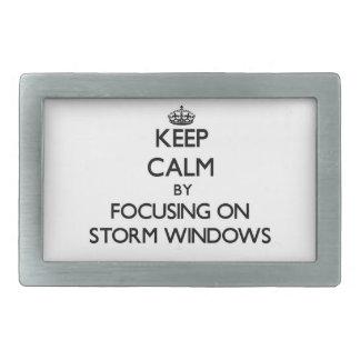 Keep Calm by focusing on Storm Windows Rectangular Belt Buckle
