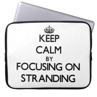 Keep Calm by focusing on Stranding Laptop Sleeves