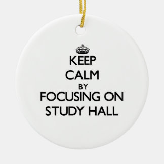 Keep Calm by focusing on Study Hall Double-Sided Ceramic Round Christmas Ornament