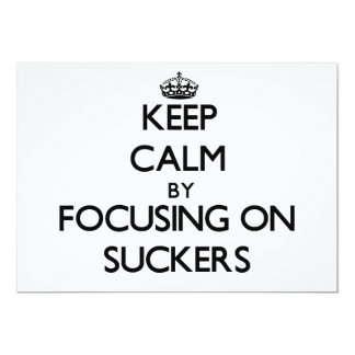 Keep Calm by focusing on Suckers Personalized Announcement