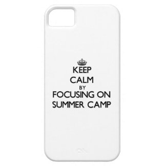 Keep Calm by focusing on Summer Camp iPhone 5 Cover