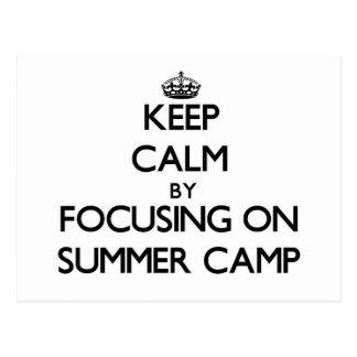 Keep Calm by focusing on Summer Camp Postcard
