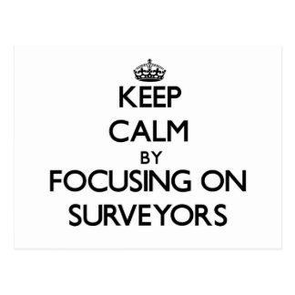 Keep Calm by focusing on Surveyors Postcard