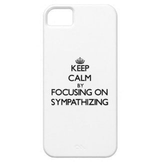 Keep Calm by focusing on Sympathizing Cover For iPhone 5/5S