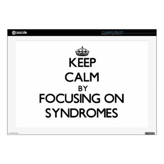 "Keep Calm by focusing on Syndromes Decals For 17"" Laptops"