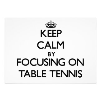 Keep Calm by focusing on Table Tennis Cards