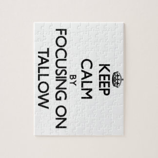 Keep Calm by focusing on Tallow Puzzle