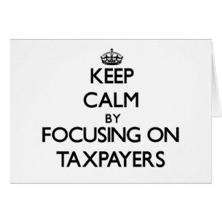 Keep Calm by focusing on Taxpayers Card