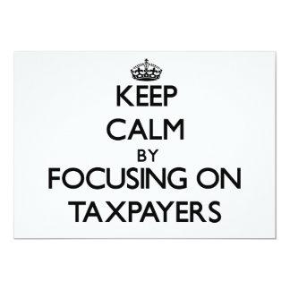 Keep Calm by focusing on Taxpayers Custom Announcement