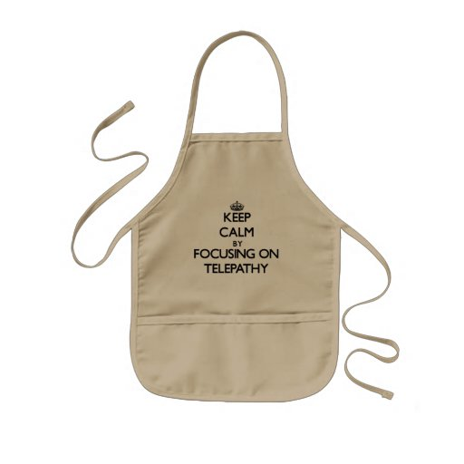 Keep Calm by focusing on Telepathy Aprons