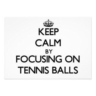 Keep Calm by focusing on Tennis Balls Custom Announcements
