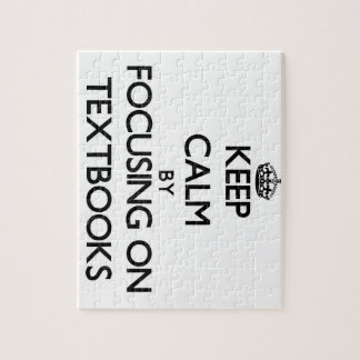 Keep Calm by focusing on Textbooks Puzzle