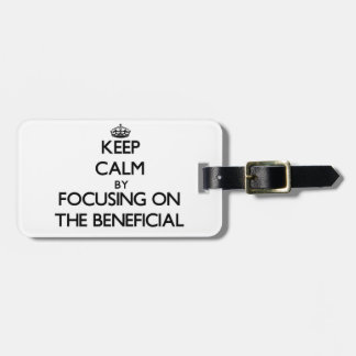 Keep Calm by focusing on The Beneficial Tag For Bags