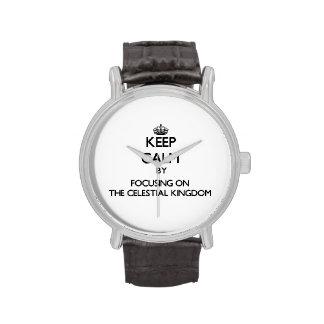 Keep Calm by focusing on The Celestial Kingdom Watch