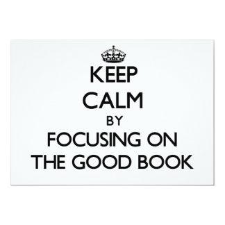 Keep Calm by focusing on The Good Book Custom Invitation